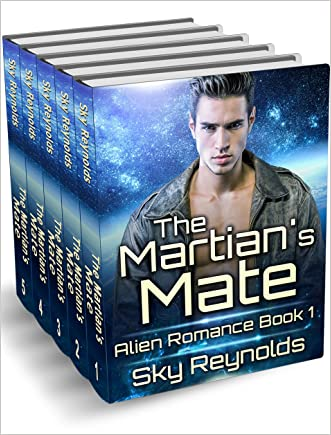 The Martian's Mate: (Sci Fi Alien Invasion Abduction Contemporary Romance)(Alpha Male Alien Romance) (Fantasy Alien Contact Anthologies & Collections)
