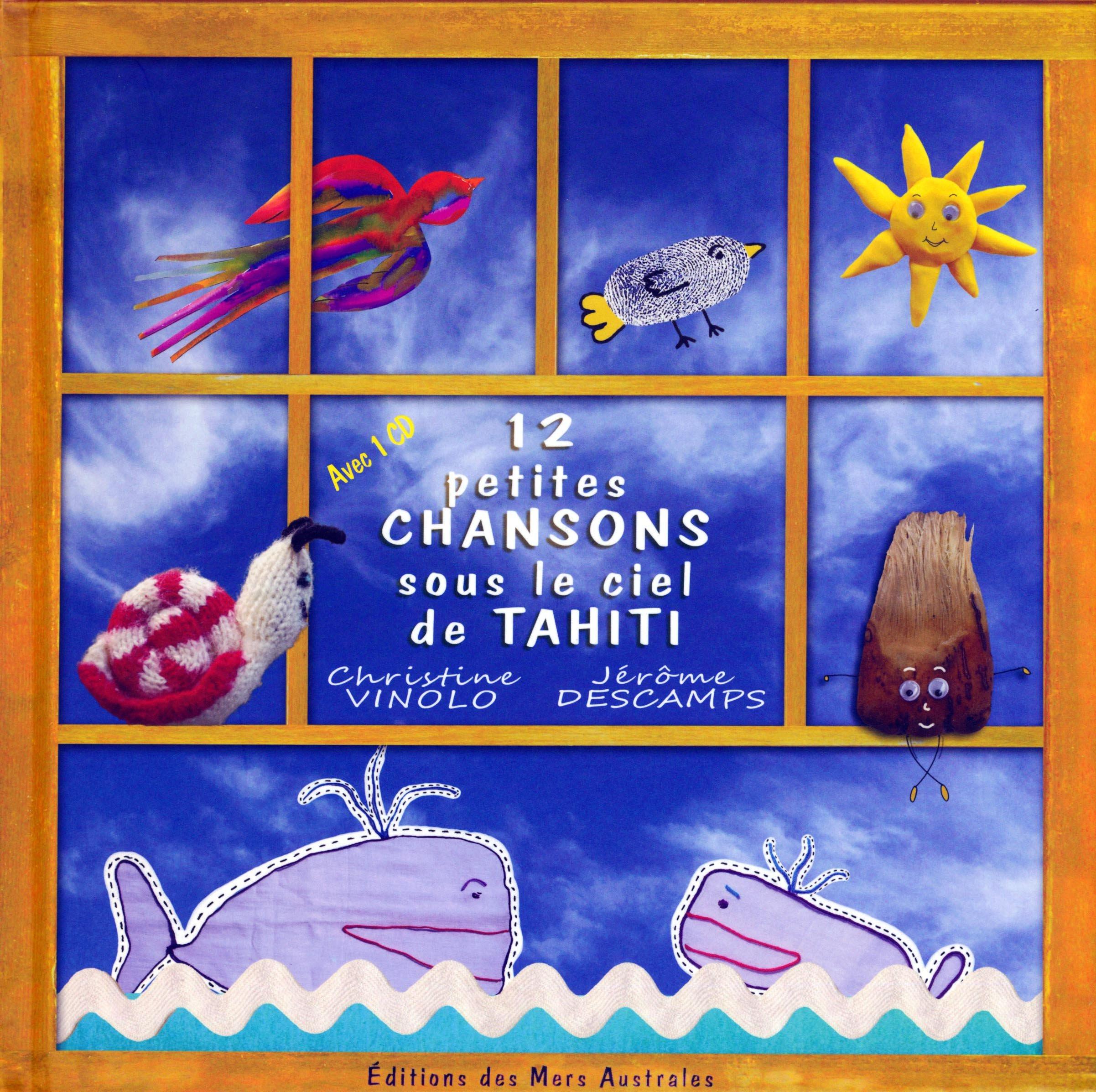 12 petites chansons sous le ciel de Tahiti