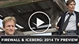 Firewall & Iceberg Show Episode 4 - A preview of 2014...
