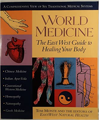 World Medicine written by Tom Monte