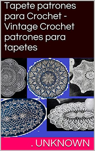 Tapete patrones para Crochet - Vintage Crochet patrones para tapetes (Spanish Edition)