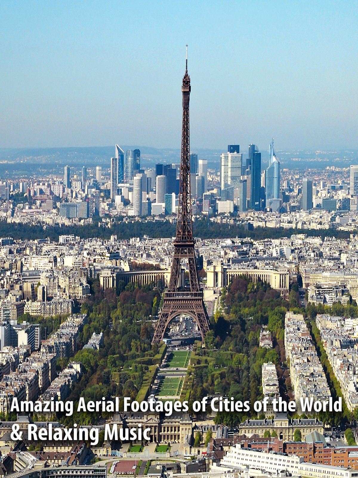 Amazing Aerial Footages of Cities of the World & Relaxing Music