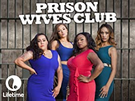 Prison Wives Club Season 1