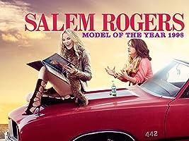"Salem Rogers: Model of the Year 1998 Season 1 - Ep. 1 ""Salem Rogers: Model of the Year 1998"""