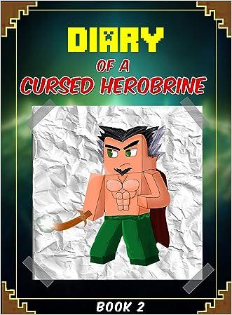 Diary of a Wimpy Herobrine series: Herobrine Returns to Minecraft! (Book 2): Unoffical Minecraft Books (Minecraft Books for Kids)