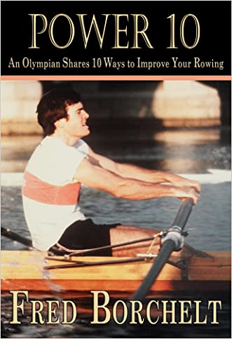 Power 10: An Olympian Shares 10 Ways to Improve Your Rowing