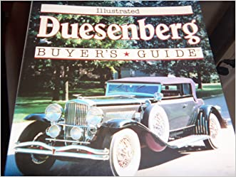 Illustrated Duesenberg Buyer's Guide (Illustrated Buyer's Guide) written by Josh B. Malks