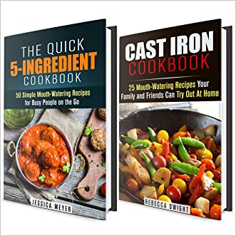 Cast Iron and 5-Indredient Cookbook Box Set: 75 Mouth-Watering Recipes for Busy People (Quick & Easy Recipes)