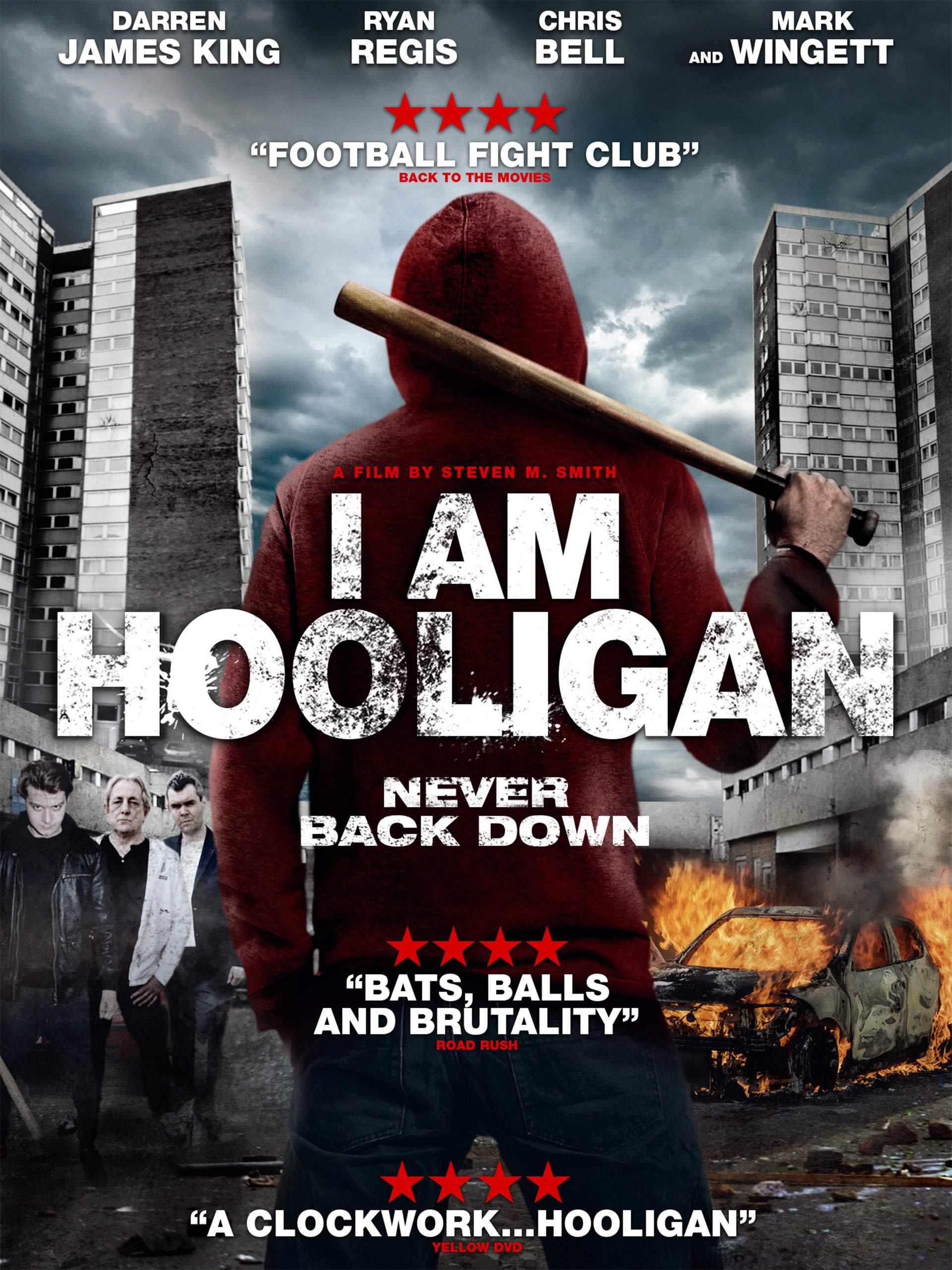 I Am Hooligan
