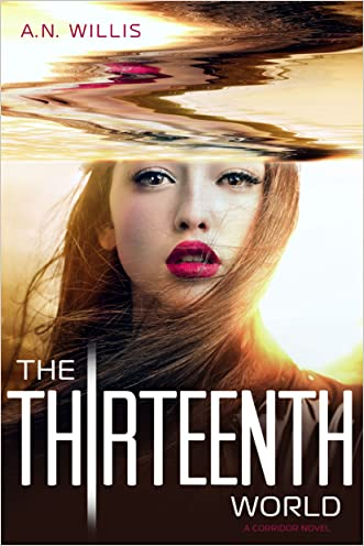 The Thirteenth World (The Corridor Series, Book 2)