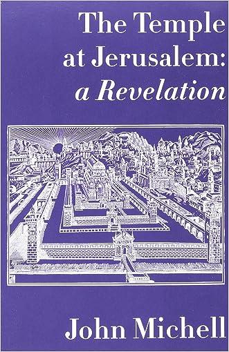 The Temple at Jerusalem: A Revelation written by John Michell