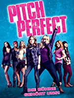 Pitch Perfect - Die B�hne geh�rt uns!