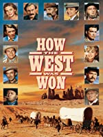 How the West Was Won [HD]