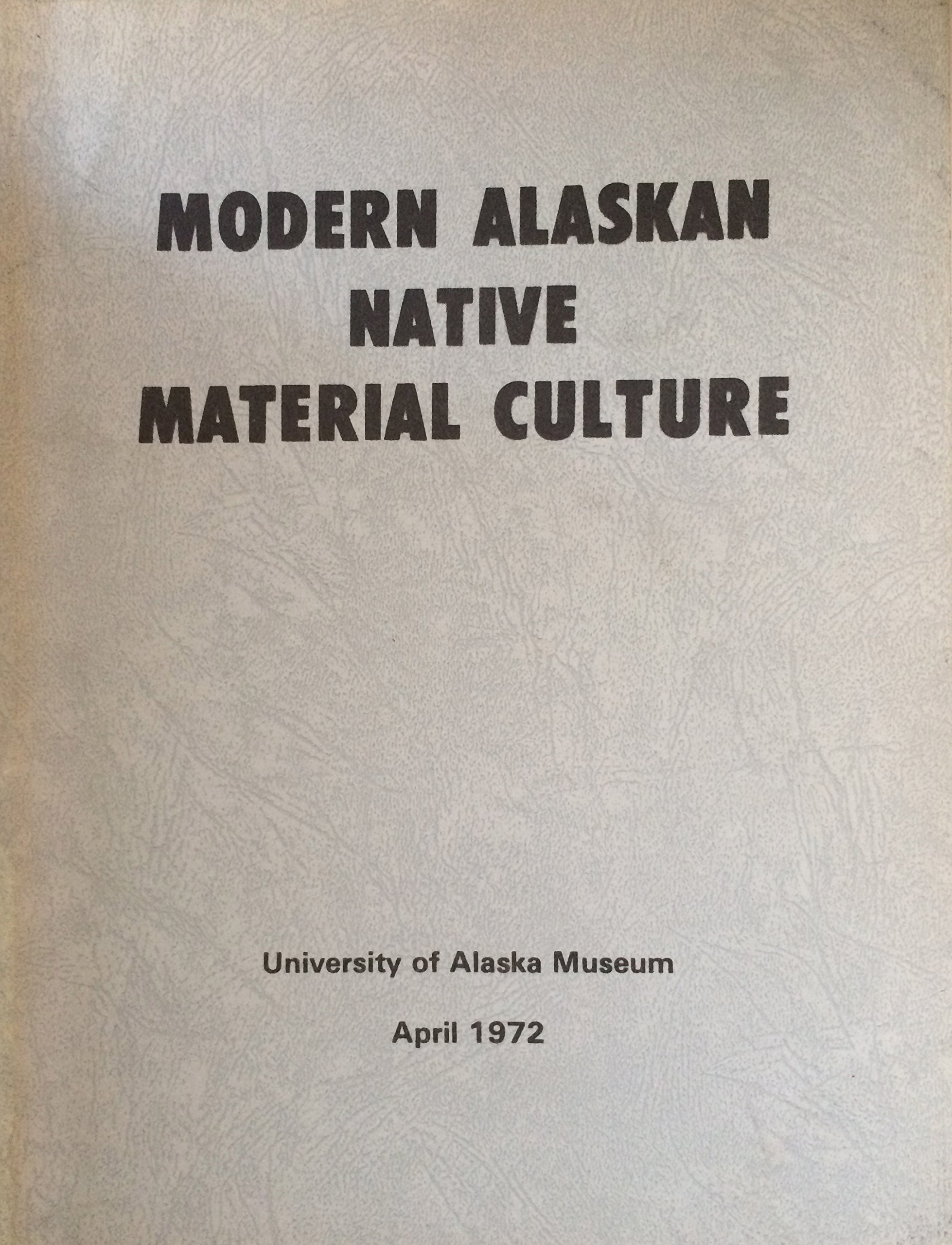 Modern Alaskan Native Material Culture