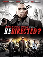 What the fuck hei�t REDIRECTED