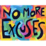 No More ExcUses - Motivational Poster