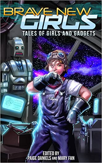 Brave New Girls: Tales of Girls and Gadgets written by Kate Moretti