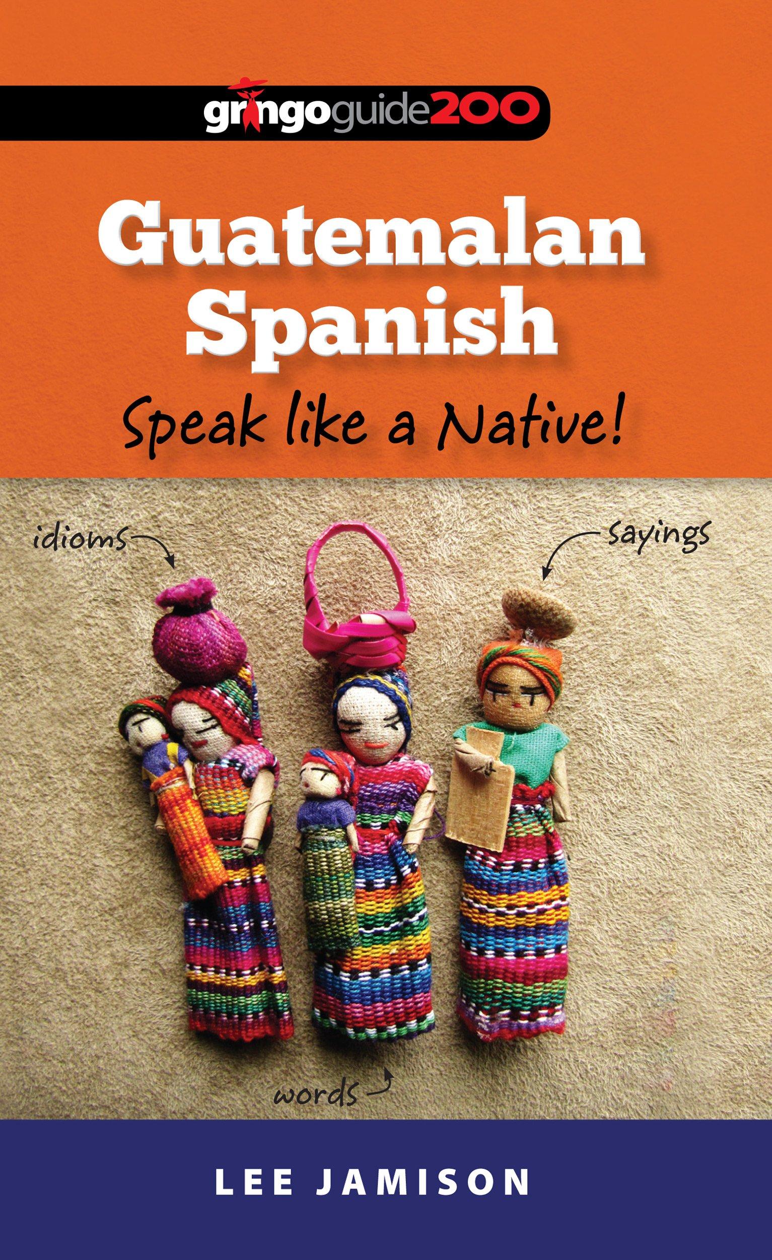 Guatemala - Cultura Smart! por Lisa Vaughn