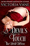 A DEVIL'S TOUCH (The Devil DeVere)