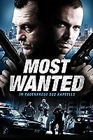 Most Wanted ? Im Fadenkreuz des Kartells