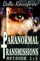 Paranormal Transmissions 1:1: Push [Kindle Edition]