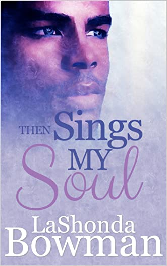Then Sings My Soul (The Langston Family Saga Book 2)