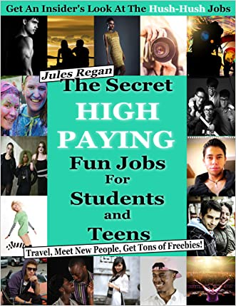 The Secret High Paying Jobs for Students and Teens: Travel, Meet New People, Get Tons of Freebies