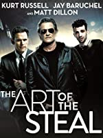 The Art of The Steal [HD]