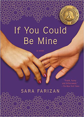 If You Could Be Mine: A Novel written by Sara Farizan