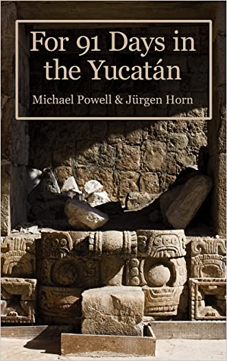 For 91 Days In The Yucatan written by Michael Powell