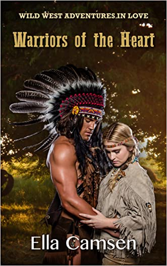Warriors of the Heart (Wild West Adventures in Love)