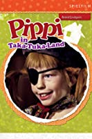 Pippi in Taka-Tuka-Land (Digital Restauriert)