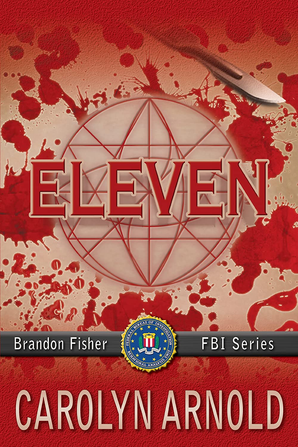 Eleven (Brandon Fisher FBI Series)