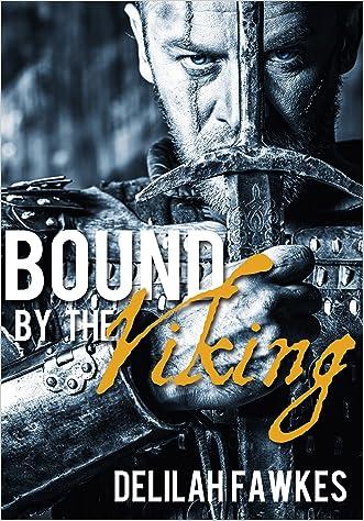 Bound by the Viking: The Full Novel: (Viking Romance) (Warrior Hearts Book 1)