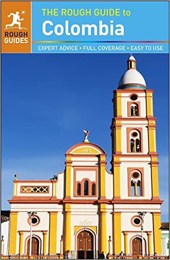 The Rough Guide to Colombia (Rough Guide to...)