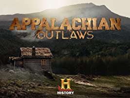 Appalachian Outlaws Season 1