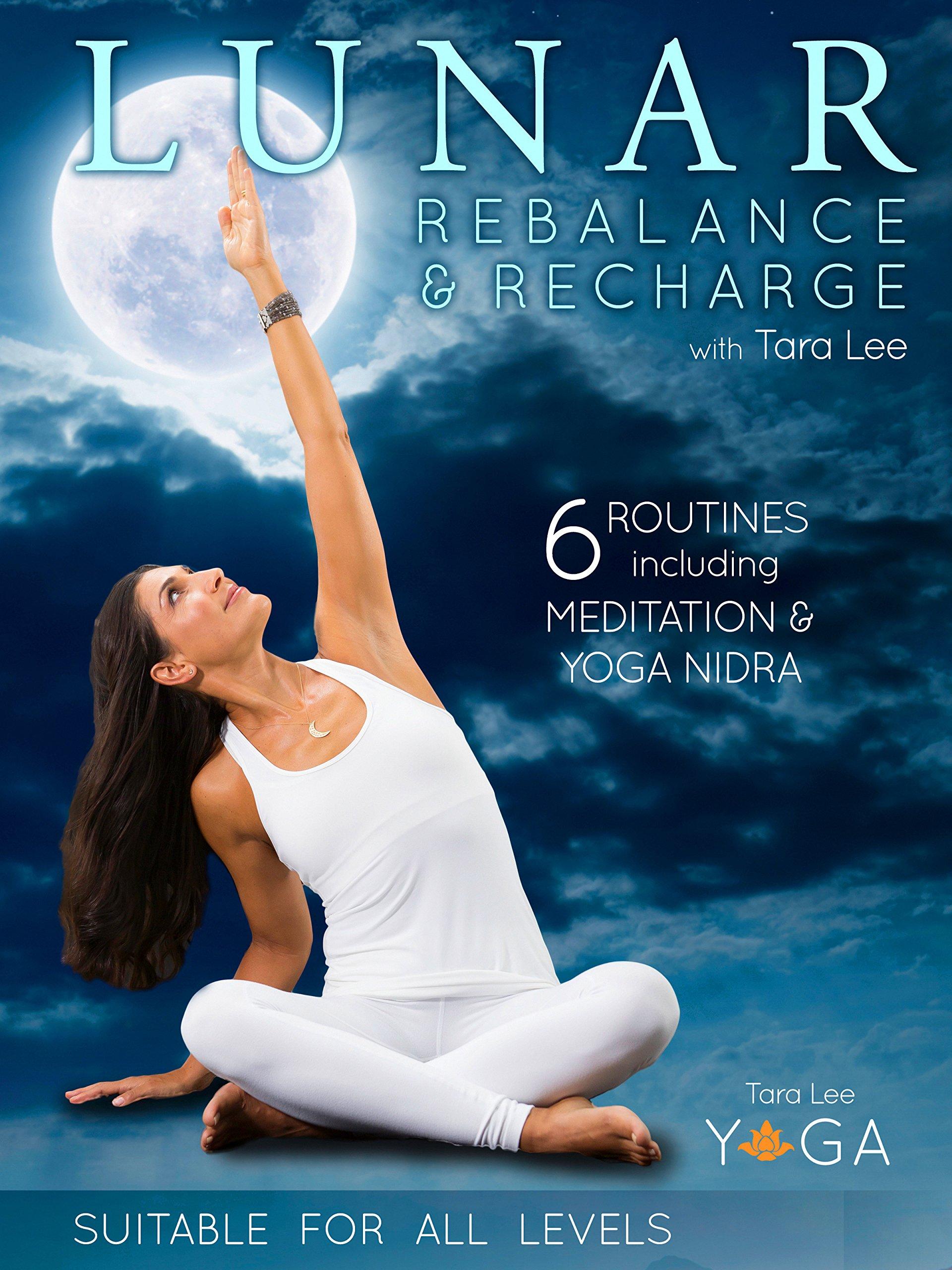 Lunar: Rebalance & Recharge Yoga with Tara Lee