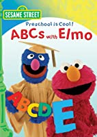 Sesame Street: Preschool is Cool: ABCs with Elmo