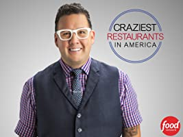 Craziest Restaurants in America Season 1