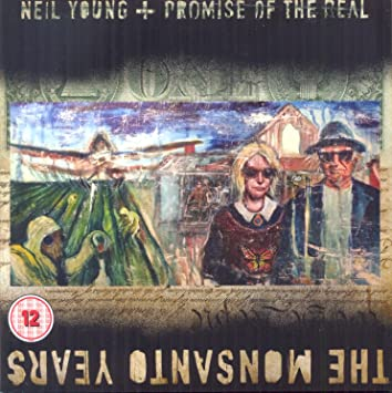 Neil Young + Promise of the Real � The Monsanto Years (CD + DVD)