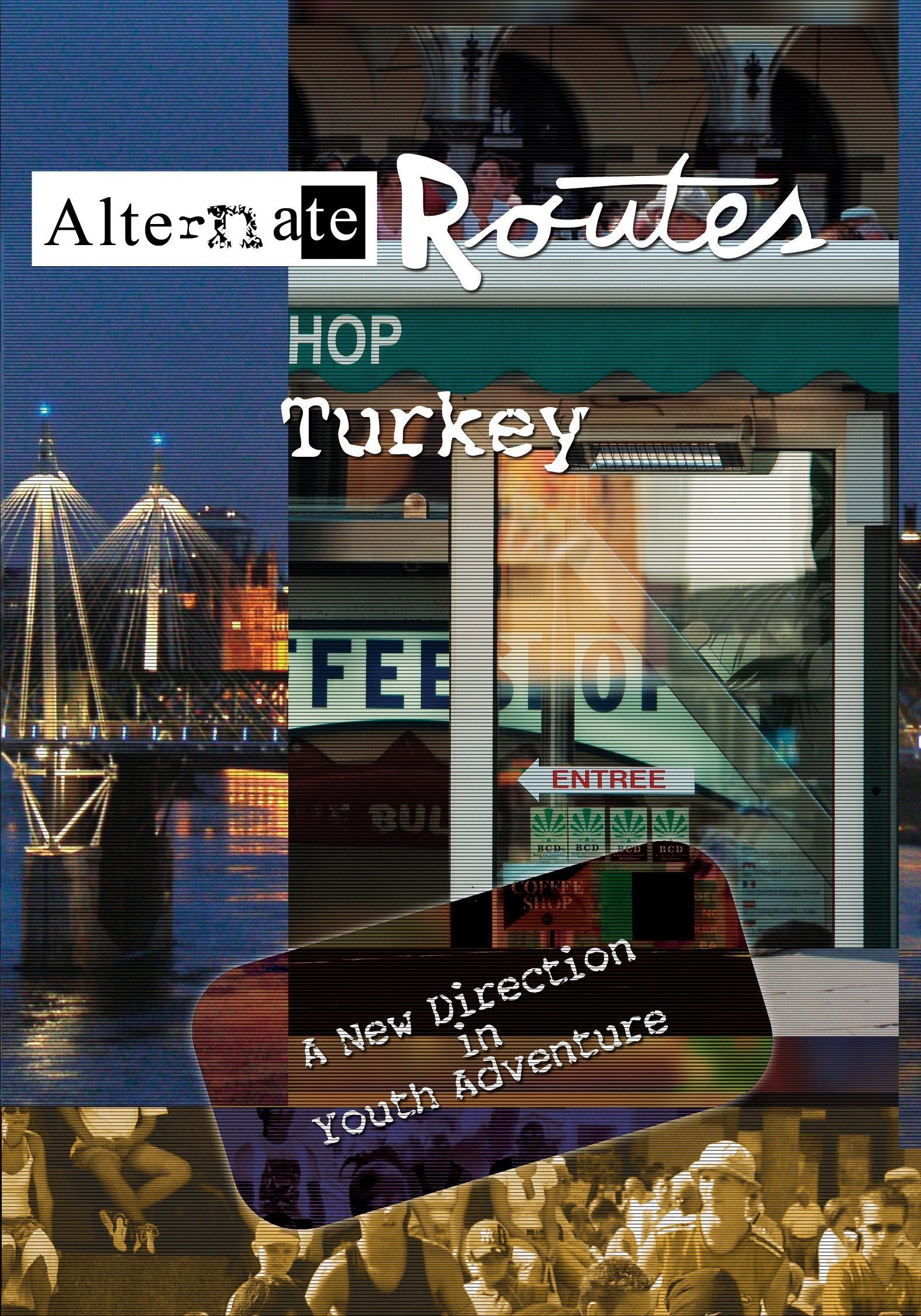 Alternate Routes - Turkey