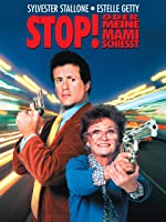 Stop! Oder meine Mami schiesst!