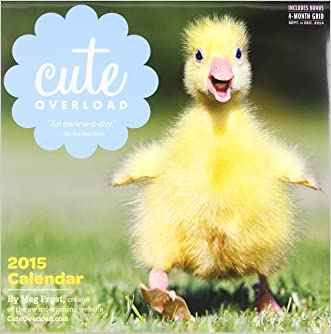 Cute Overload 2015 Wall Calendar