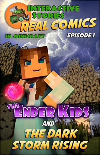 Minecraft Comics: The Ender Kids and the Dark Storm Rising (Real Comics in Minecraft - The Ender Kids Book 1)