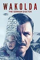 Wakolda: The German Doctor