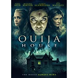 The Ouija House