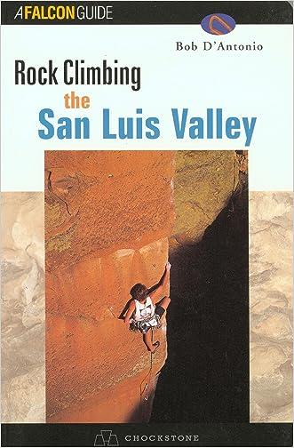 Rock Climbing the San Luis Valley
