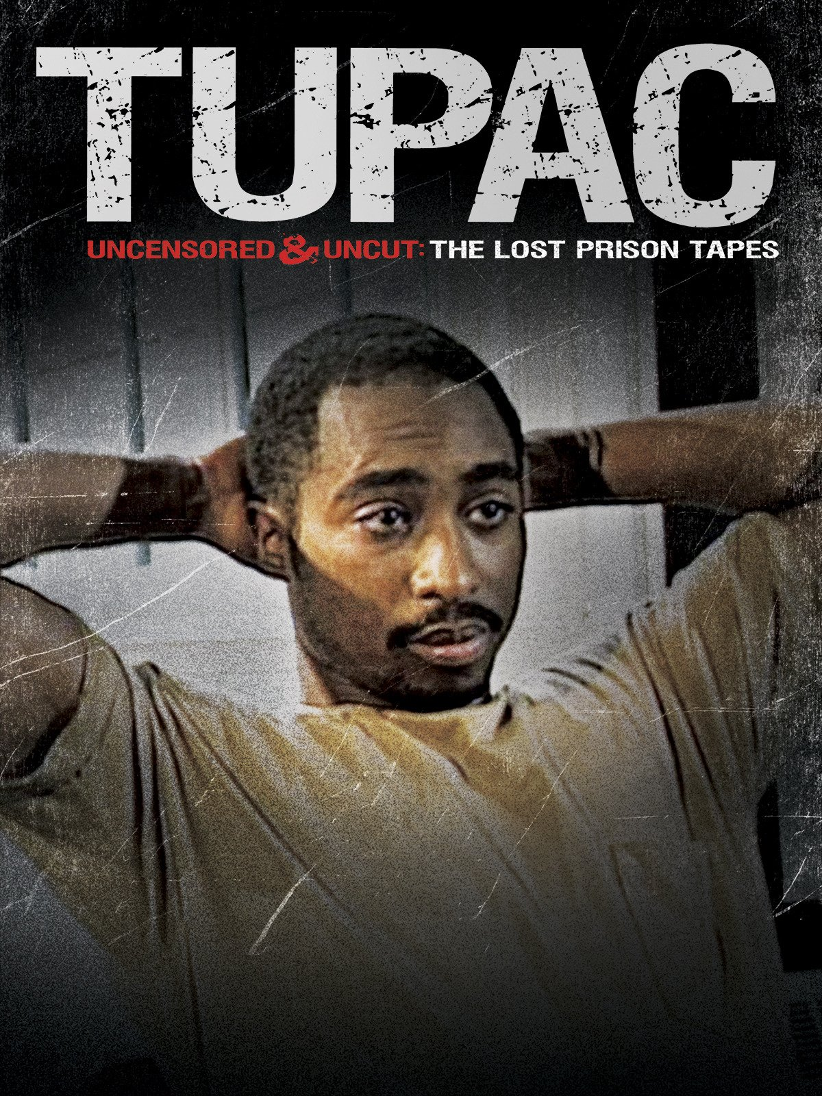 Tupac Uncensored and Uncut