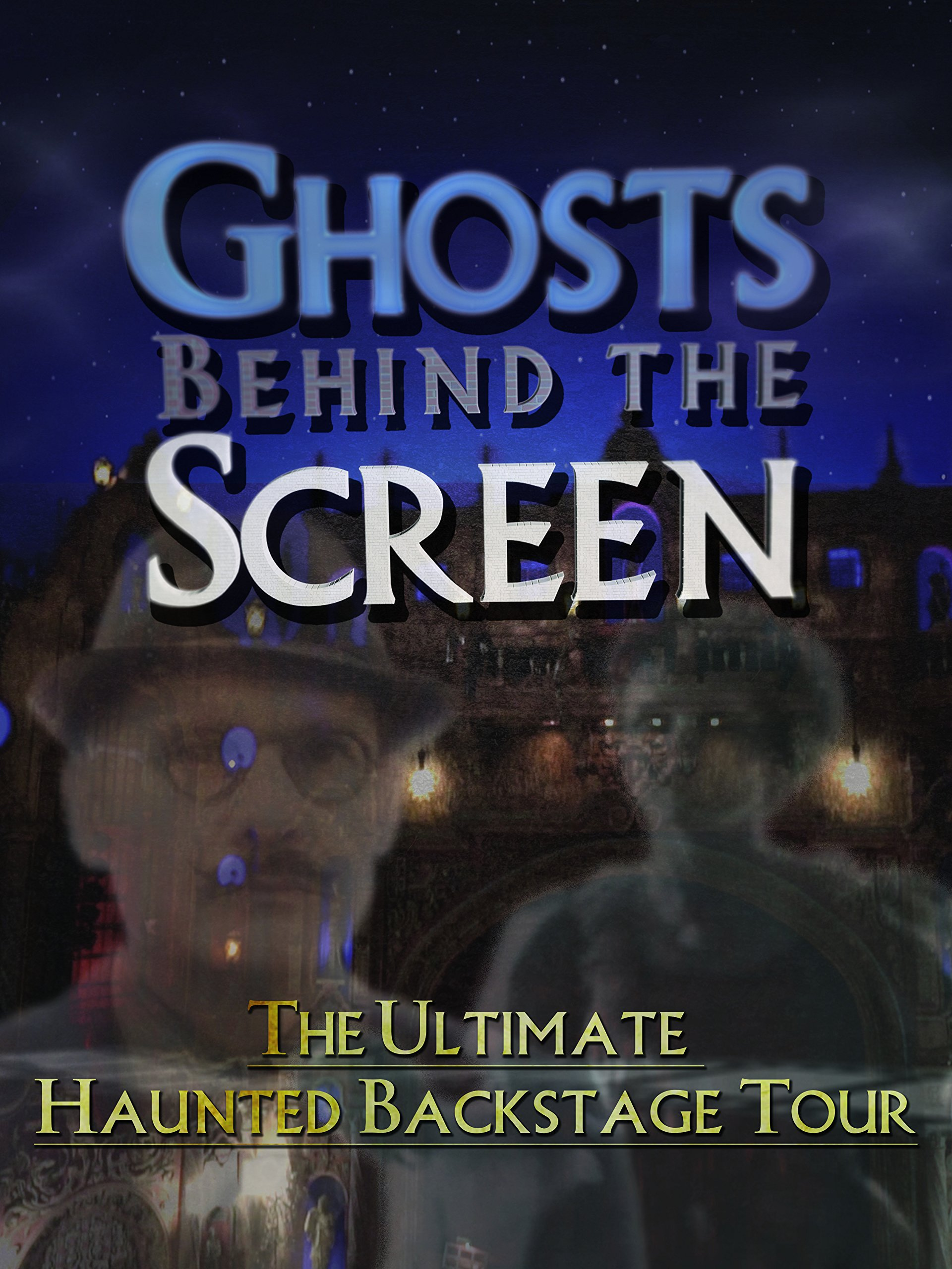Ghosts Behind the Screen on Amazon Prime Instant Video UK