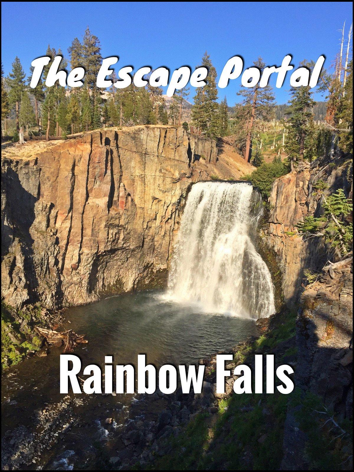 The Escape Portal: Rainbow Falls